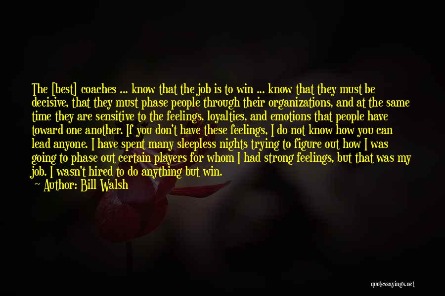 How Can I Be Strong Quotes By Bill Walsh