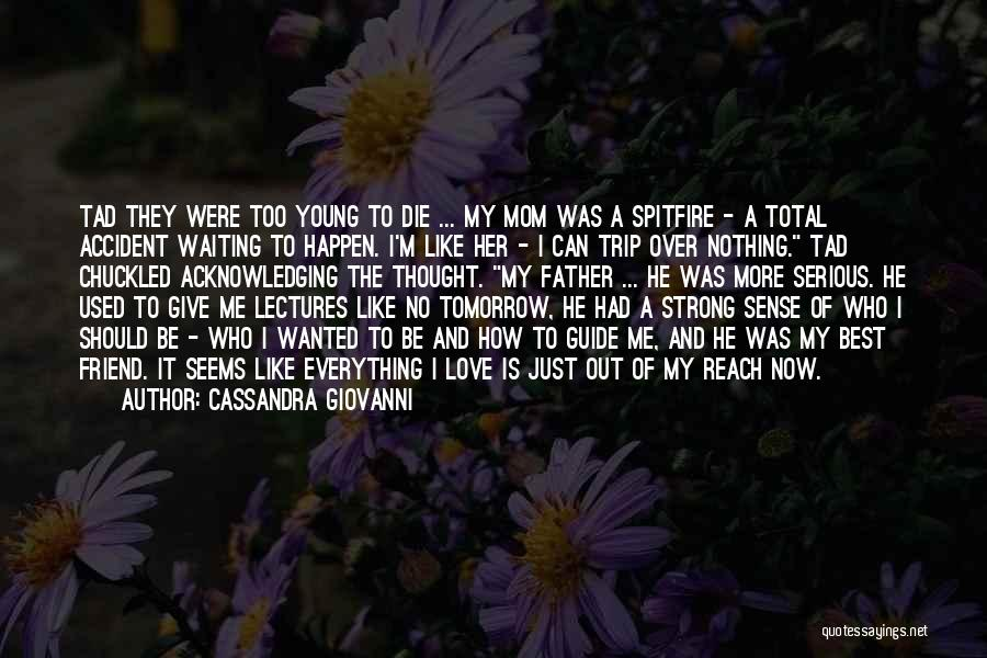 How Can I Be Strong Quotes By Cassandra Giovanni