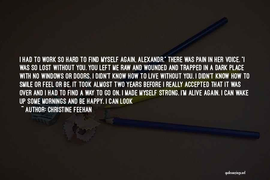 How Can I Be Strong Quotes By Christine Feehan