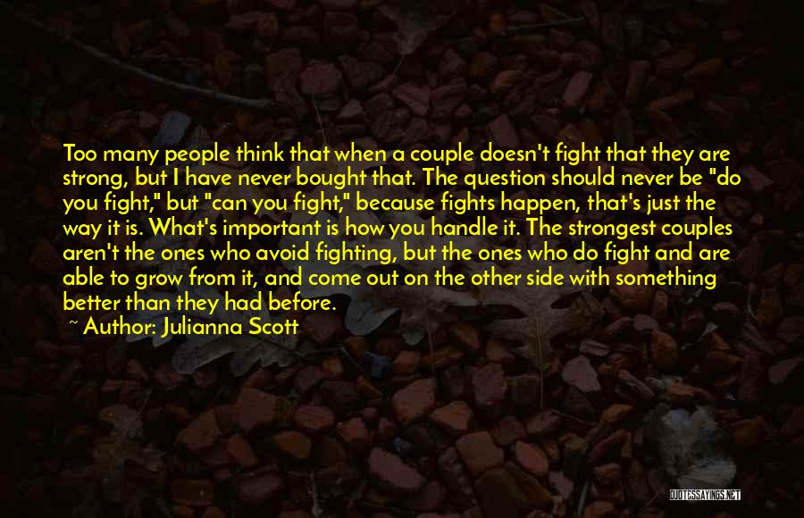 How Can I Be Strong Quotes By Julianna Scott