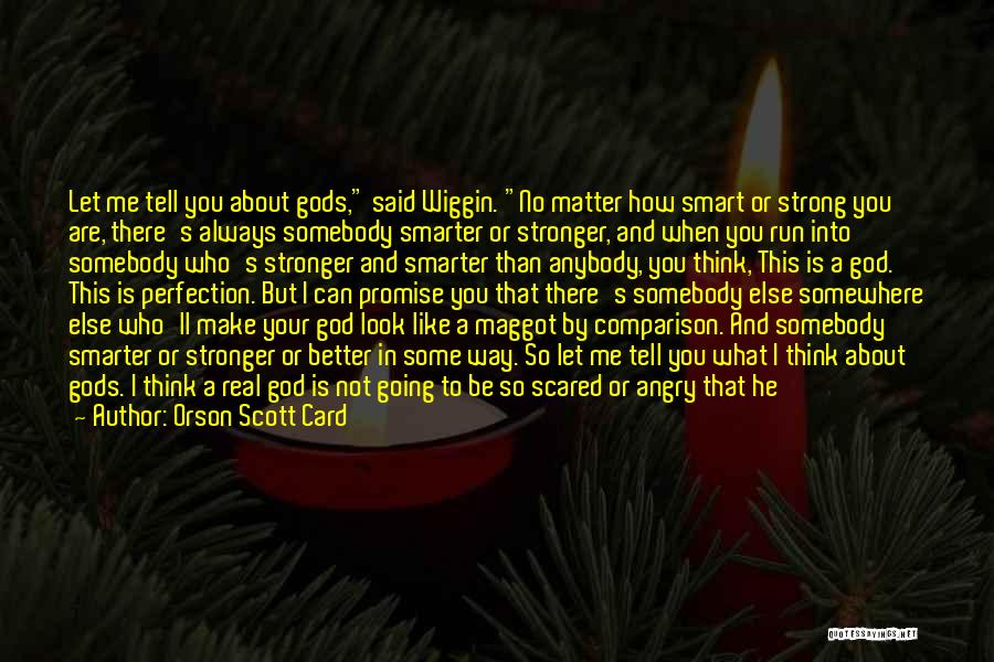 How Can I Be Strong Quotes By Orson Scott Card