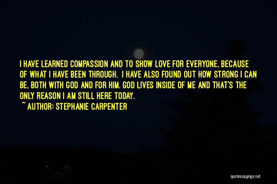 How Can I Be Strong Quotes By Stephanie Carpenter