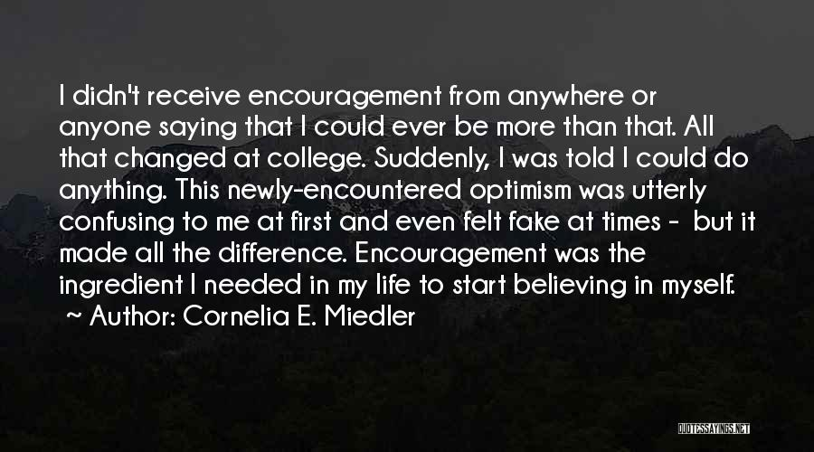 How Confusing Life Can Be Quotes By Cornelia E. Miedler