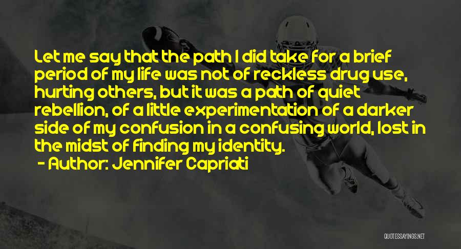 How Confusing Life Can Be Quotes By Jennifer Capriati
