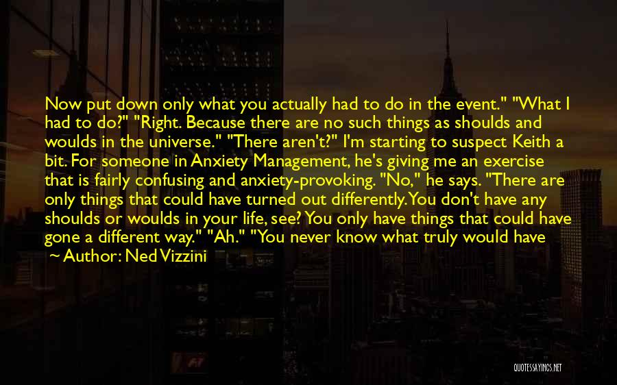 How Confusing Life Can Be Quotes By Ned Vizzini