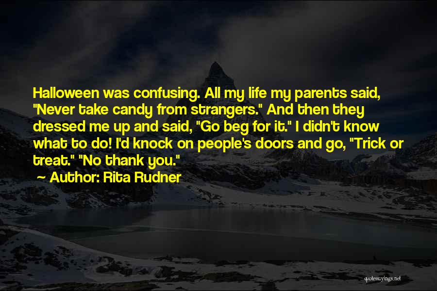 How Confusing Life Can Be Quotes By Rita Rudner