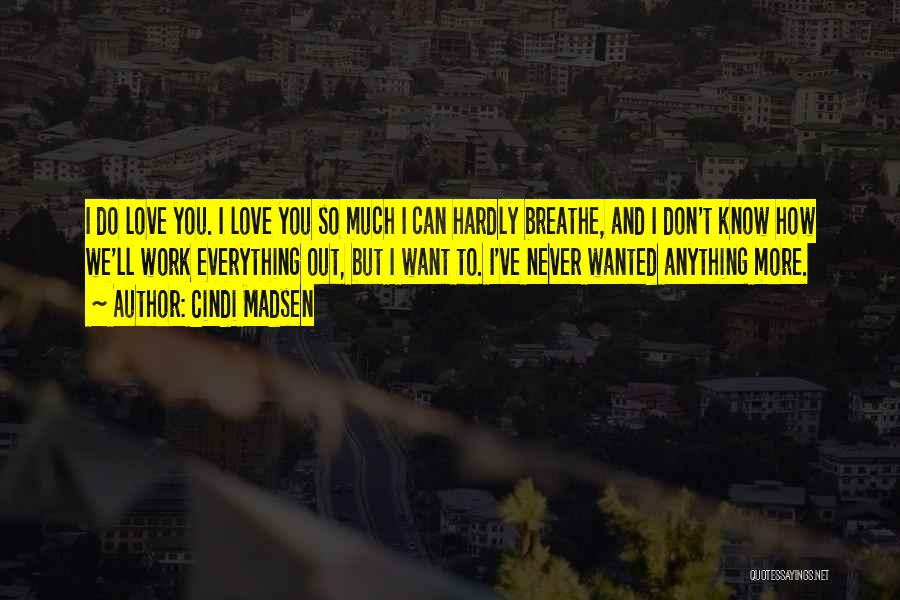 How Do I Breathe Quotes By Cindi Madsen
