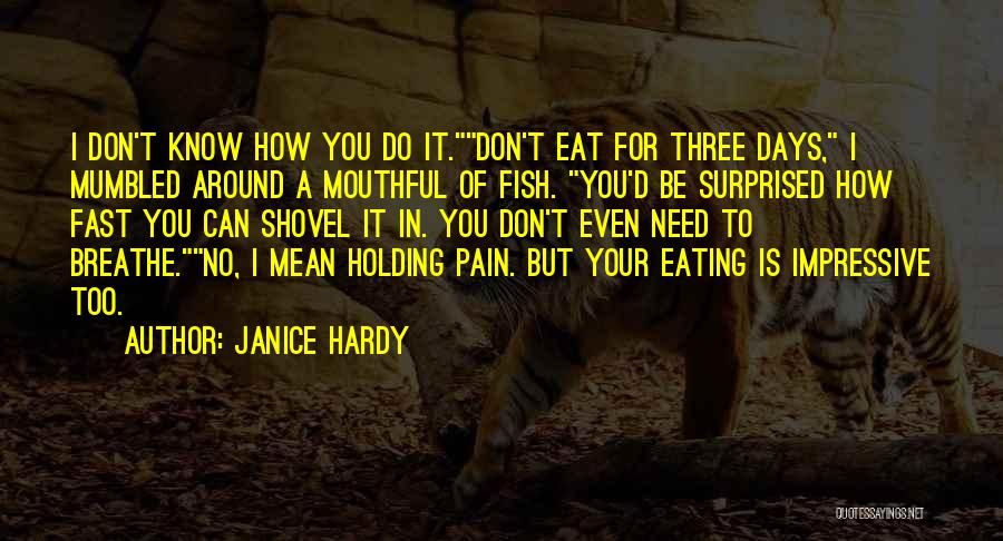 How Do I Breathe Quotes By Janice Hardy