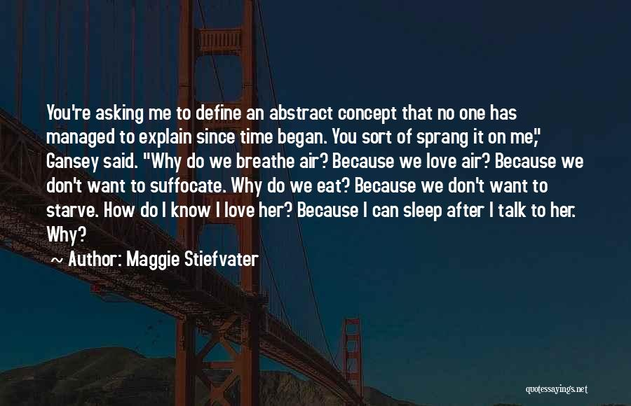 How Do I Breathe Quotes By Maggie Stiefvater