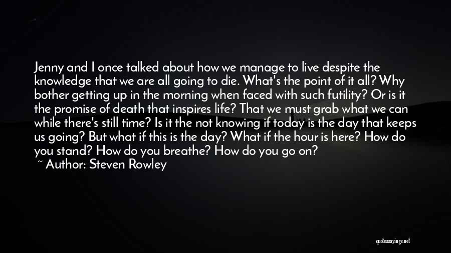 How Do I Breathe Quotes By Steven Rowley