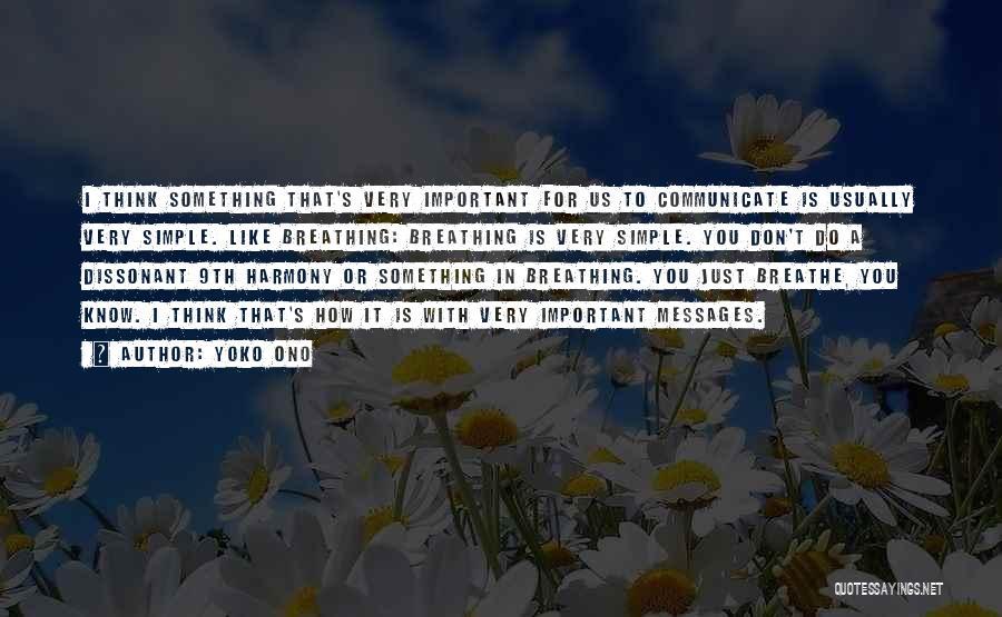 How Do I Breathe Quotes By Yoko Ono
