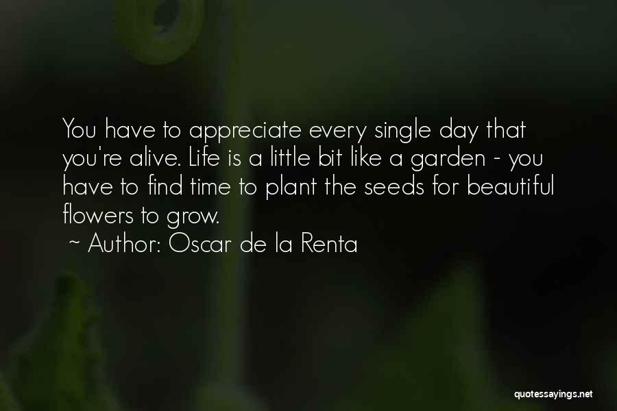 How Does Your Garden Grow Quotes By Oscar De La Renta