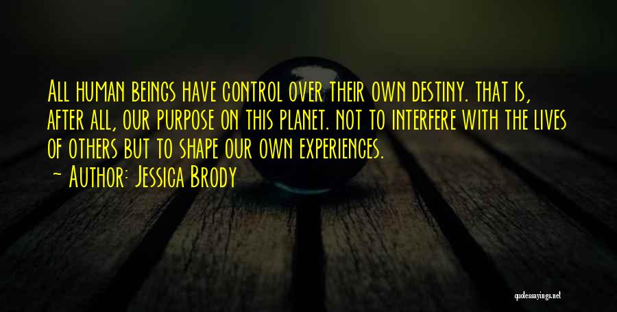 How Experiences Shape Us Quotes By Jessica Brody
