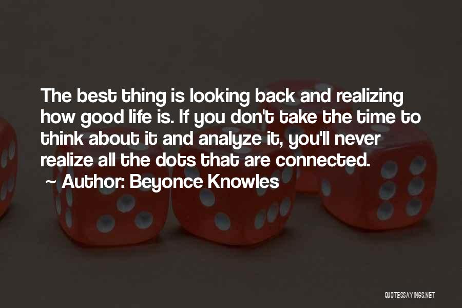 How Good Looking You Are Quotes By Beyonce Knowles