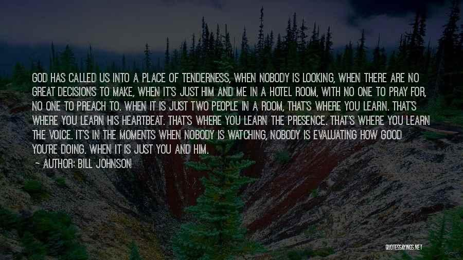 How Good Looking You Are Quotes By Bill Johnson