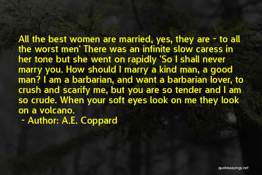 How Good You Look Quotes By A.E. Coppard