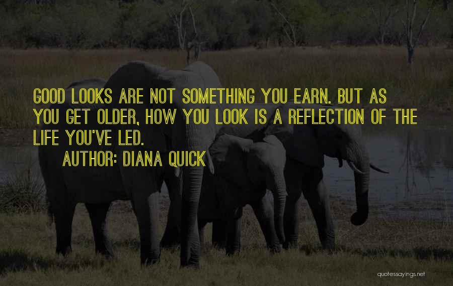 How Good You Look Quotes By Diana Quick