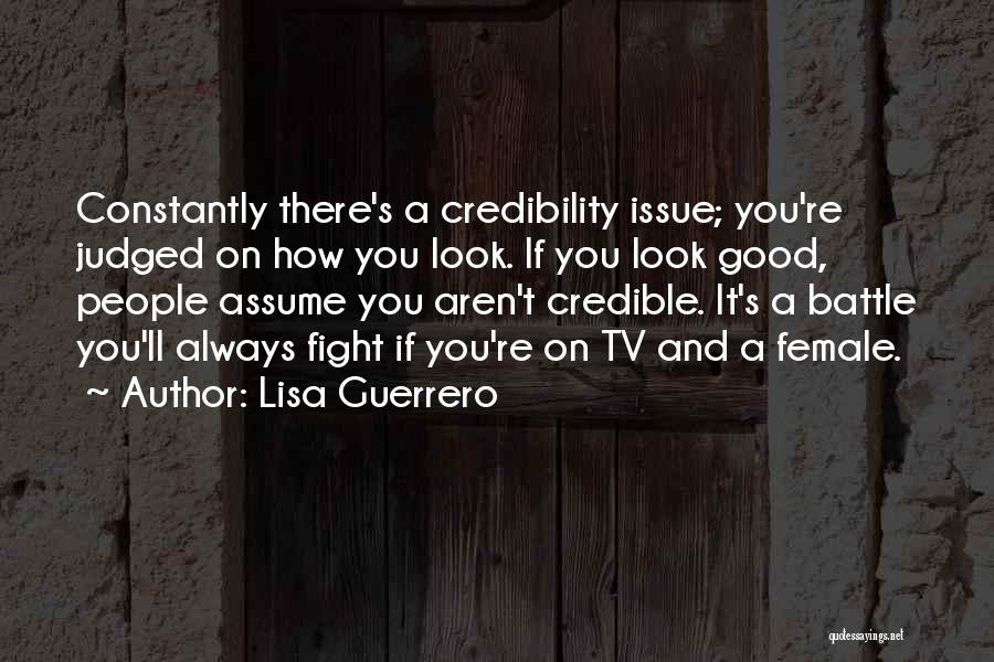 How Good You Look Quotes By Lisa Guerrero