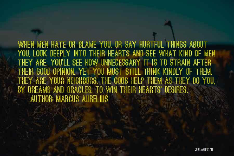 How Good You Look Quotes By Marcus Aurelius