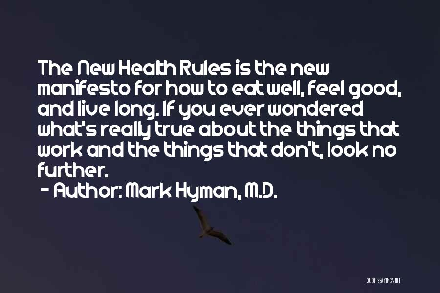 How Good You Look Quotes By Mark Hyman, M.D.