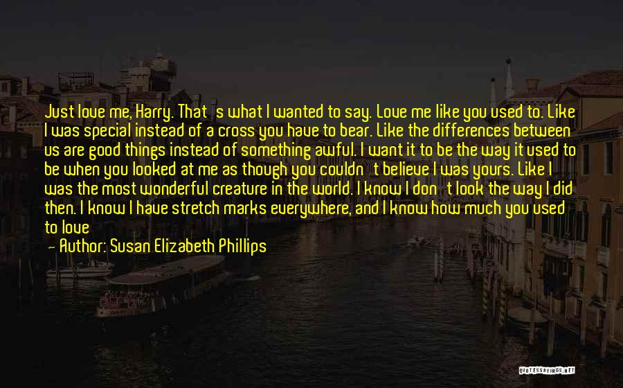 How Good You Look Quotes By Susan Elizabeth Phillips