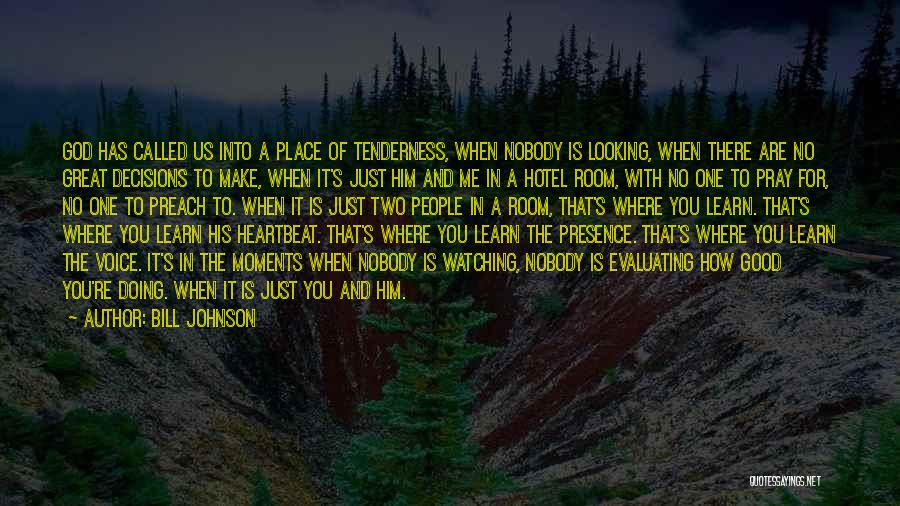 How Great God Is Quotes By Bill Johnson