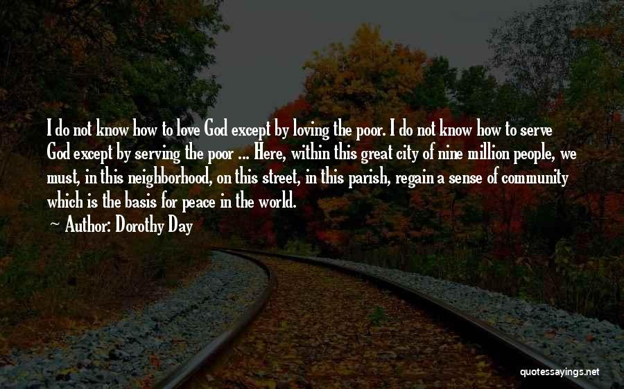 How Great God Is Quotes By Dorothy Day