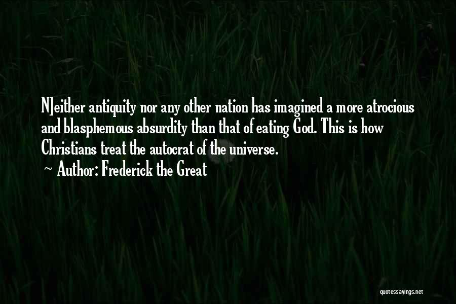 How Great God Is Quotes By Frederick The Great