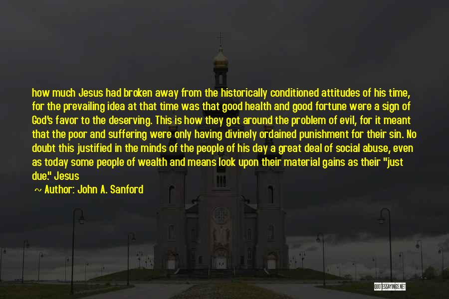 How Great God Is Quotes By John A. Sanford