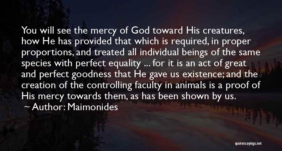 How Great God Is Quotes By Maimonides