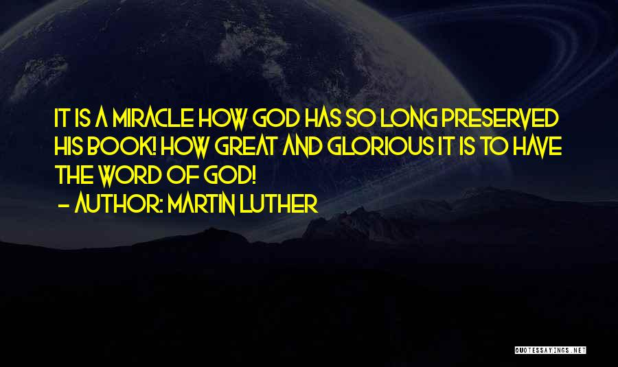 How Great God Is Quotes By Martin Luther