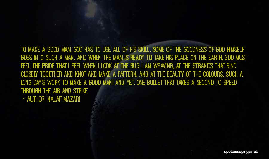 How Great God Is Quotes By Najaf Mazari