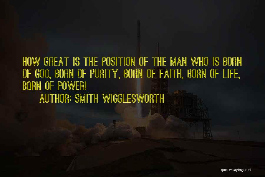 How Great God Is Quotes By Smith Wigglesworth