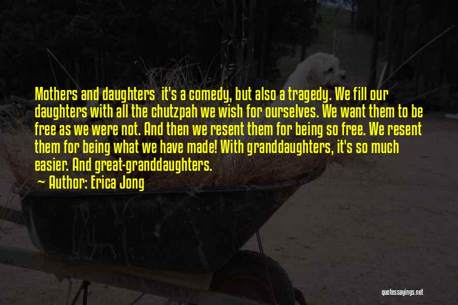 How Great Mothers Are Quotes By Erica Jong