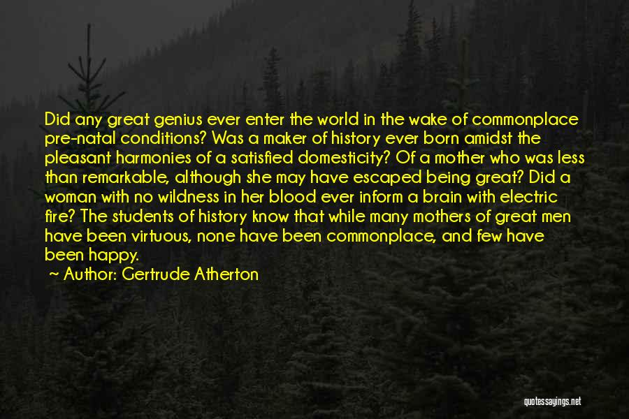 How Great Mothers Are Quotes By Gertrude Atherton