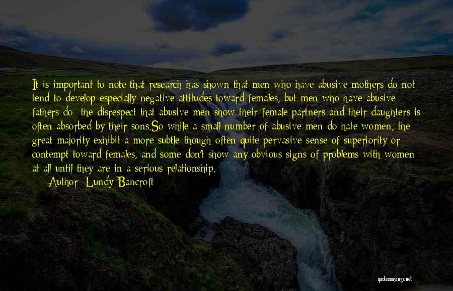 How Great Mothers Are Quotes By Lundy Bancroft