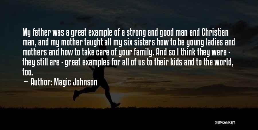 How Great Mothers Are Quotes By Magic Johnson
