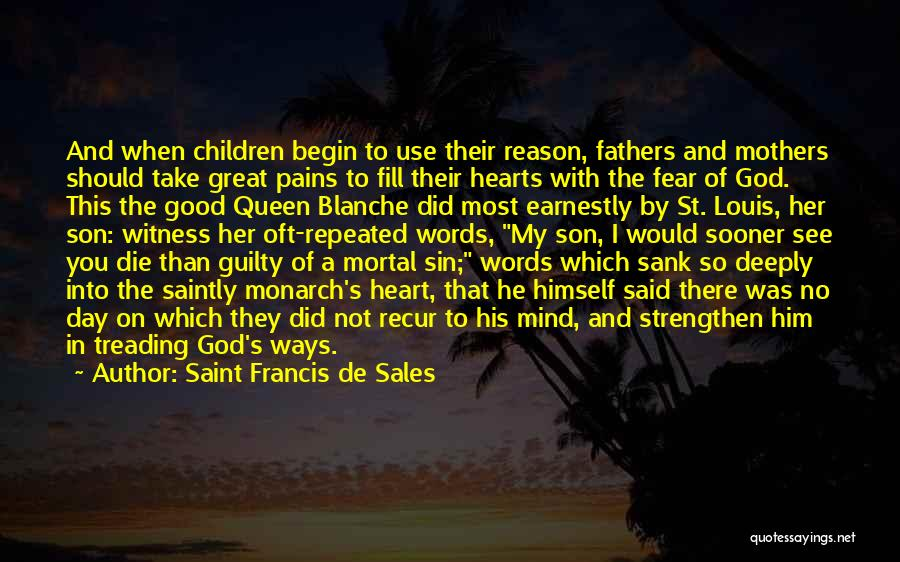 How Great Mothers Are Quotes By Saint Francis De Sales