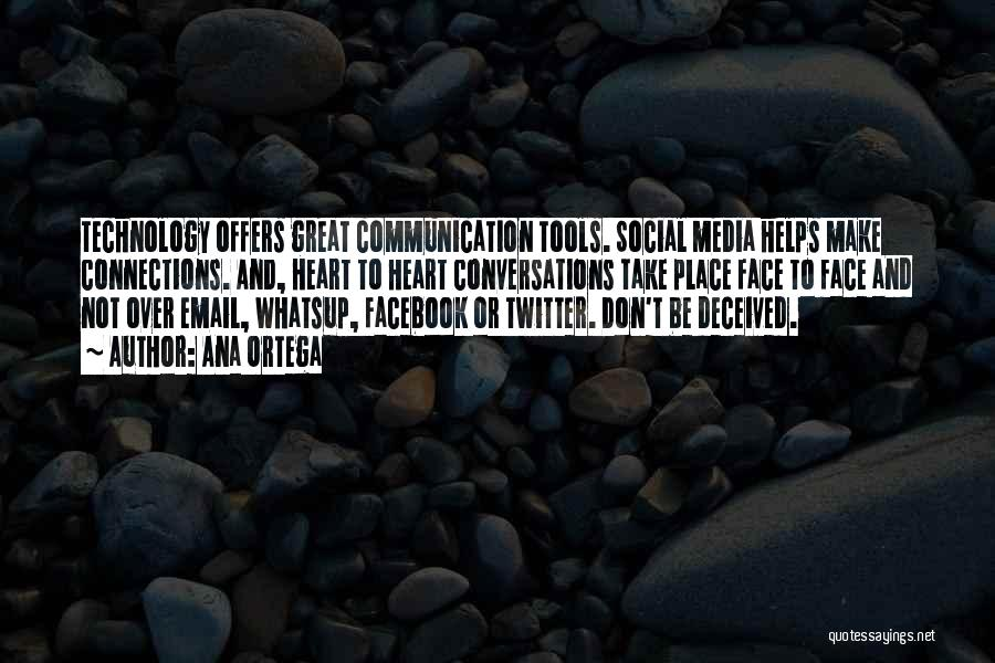 How Great Technology Is Quotes By Ana Ortega