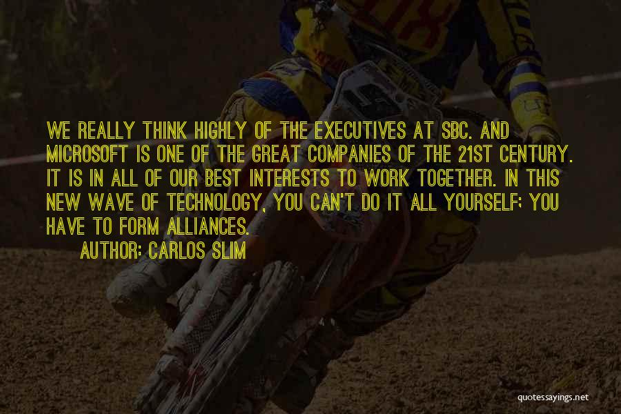 How Great Technology Is Quotes By Carlos Slim