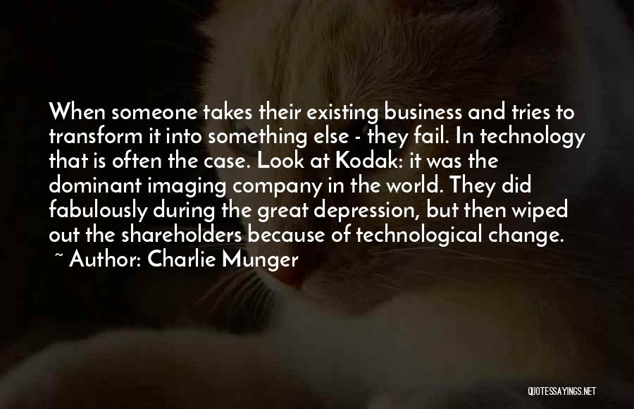 How Great Technology Is Quotes By Charlie Munger