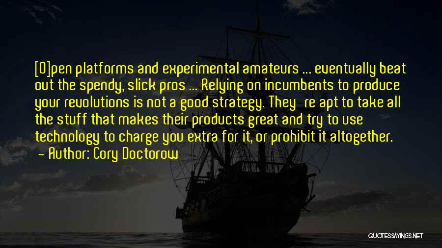 How Great Technology Is Quotes By Cory Doctorow