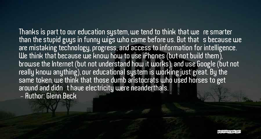 How Great Technology Is Quotes By Glenn Beck