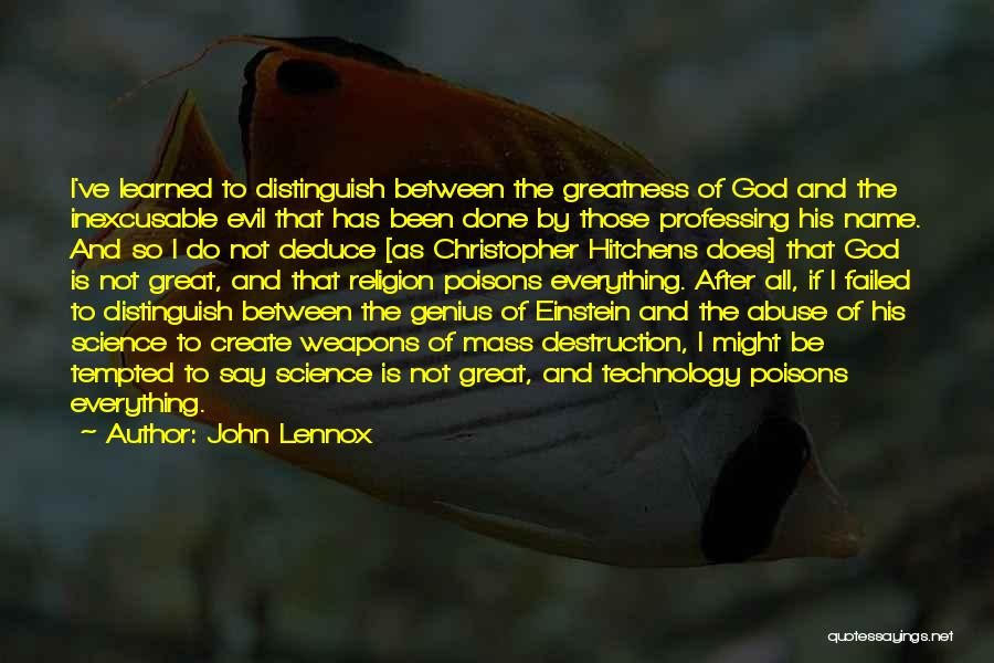 How Great Technology Is Quotes By John Lennox