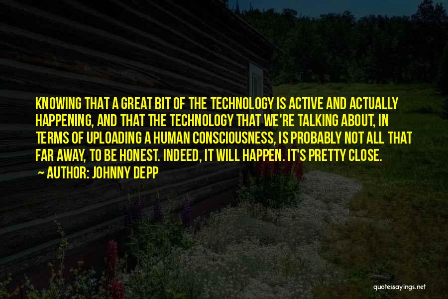 How Great Technology Is Quotes By Johnny Depp