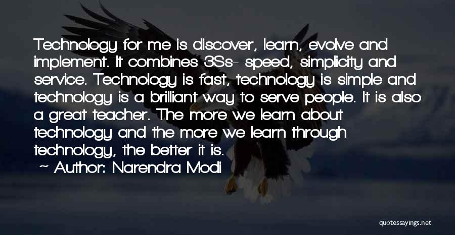 How Great Technology Is Quotes By Narendra Modi