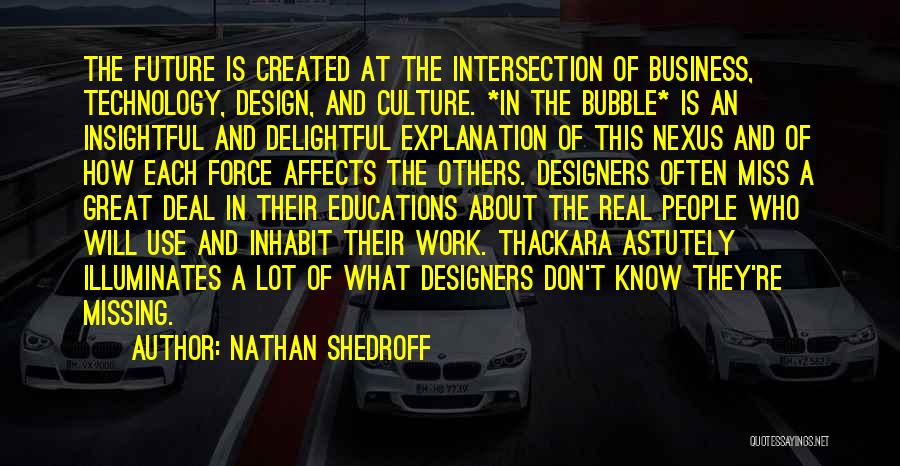 How Great Technology Is Quotes By Nathan Shedroff
