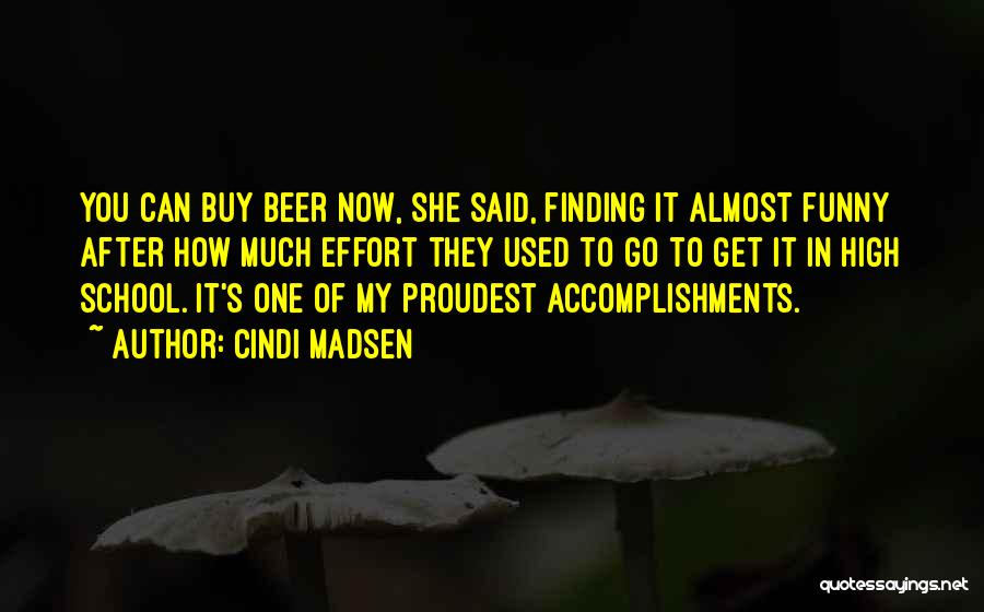 How High Funny Quotes By Cindi Madsen