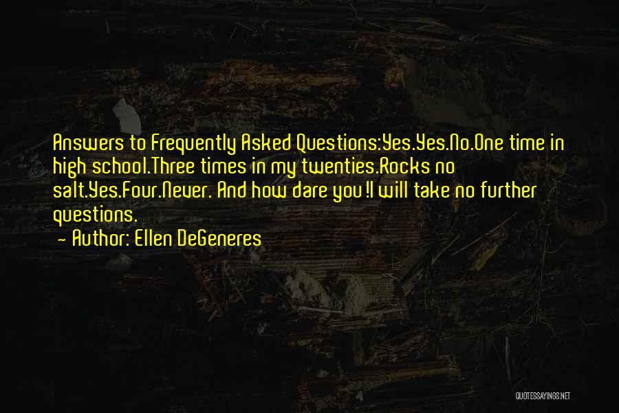How High Funny Quotes By Ellen DeGeneres