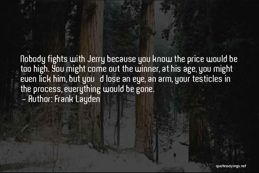 How High Funny Quotes By Frank Layden